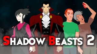 Shadow Beasts 2 Horror Stories Animated