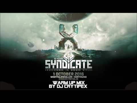10 years of SYNDICATE - Warm Up Mix by DJ Crytipex