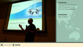 Making Joomla Comply with Enterprise Level Security Requirements - Marc Gaffan