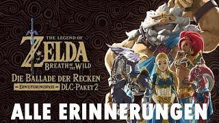 Die Ballade der Recken - Alle Erinnerungen | Zelda: Breath of the Wild