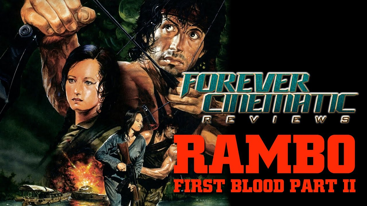 Rambo First Blood Part Ii 1985 Forever Cinematic Movie Review Youtube