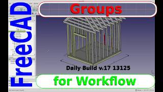 FreeCAD Tutorial -  Using Groups for better Workflow