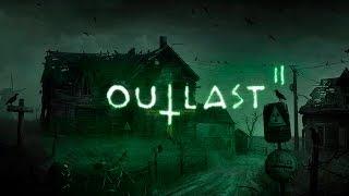 ДОБРО ПОЖАЛОВАТЬ В АД - Outlast 2
