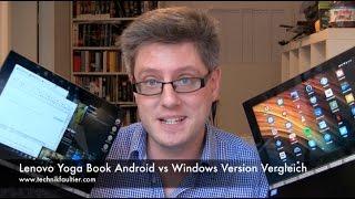 Lenovo Yoga Book Android vs Windows Version Vergleich