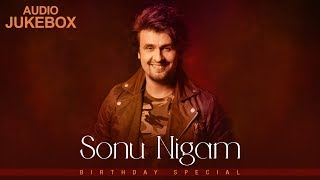 Sonu Nigam | Birthday Special | Audio Jukebox 2019 | Hindi Romantic Songs | Red Ribbon Musik