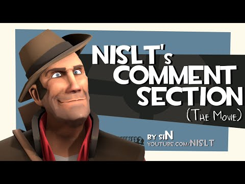 NISLT's Comment Section (The Movie)