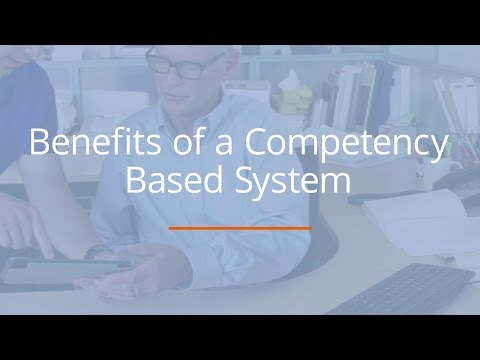Benefits of a Competency-Based System