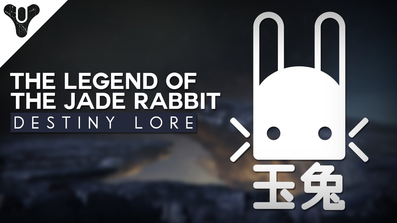 The lore of destiny the jade rabbit youtube buycottarizona
