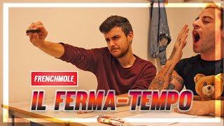 IL FERMA-TEMPO