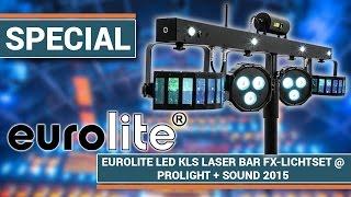 EUROLITE LED KLS Laser Bar FX-Lichtset I Prolight + Sound 2015