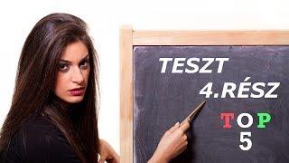 ⚠️ TESZT! ⚠️ | 4.RÉSZ | [ TOP 5 ] MAGYAR