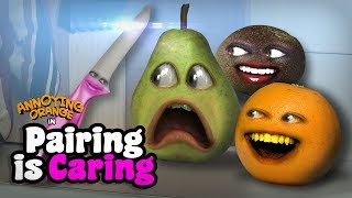 Annoying Orange - Pairing is Caring!