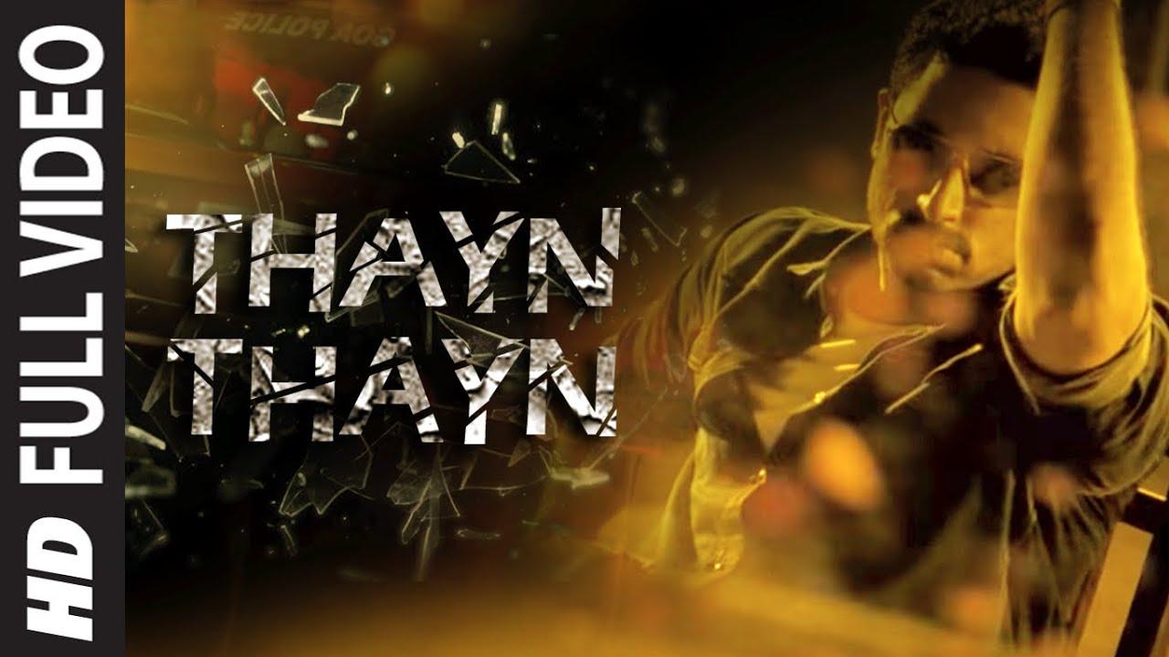 Download Thayn Thayn Full Video Song | Dum Maaro Dum | Rana Daggubati, Anaitha Nair & Prateik