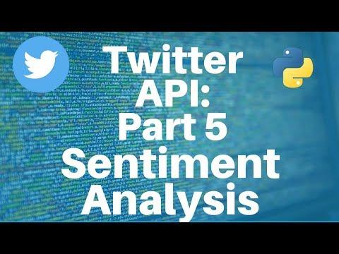 Twitter API with Python: Part 5 -- Sentiment Analysis - YouTube
