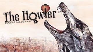 Обзор The Howler [Симулятор голосового управления, круто!:)]