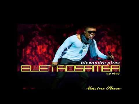 Alexandre Pires - Eletro Samba 2012