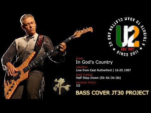 U2 - In God's Country [Bass Cover] (JT30 Project)