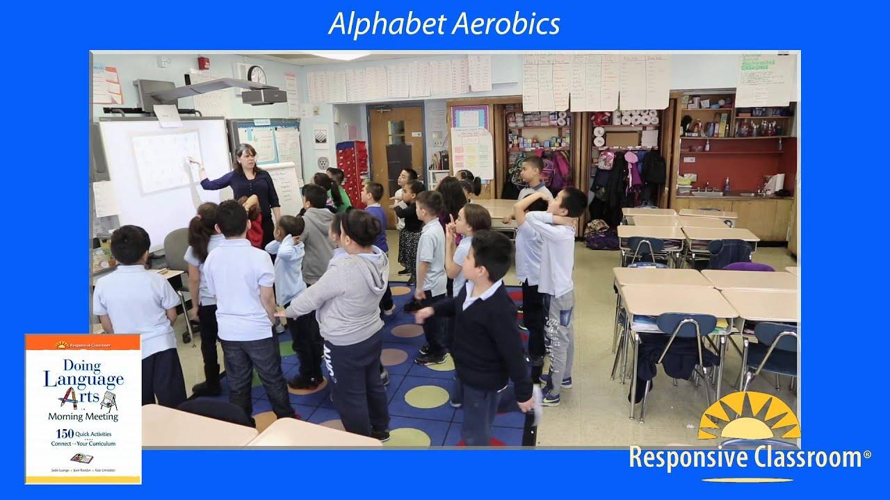 Alphabet aerobics doing language arts in morning meeting youtube alphabet aerobics doing language arts in morning meeting responsive classroom m4hsunfo