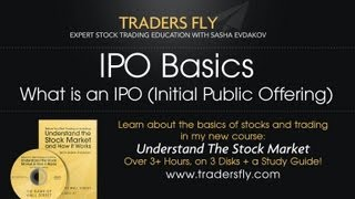IPO Basics: What is an IPO (Initial Public Offering) Definition
