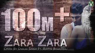 Download Video Zara Zara Behekta Hai [Cover 2018] | RHTDM | Omkar ft.Aditya Bhardwaj |Full Bollywood Music Video MP3 3GP MP4