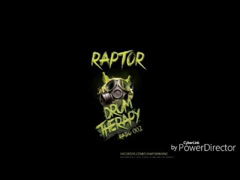 DJ Raptor - Drum Therapy Radio 002