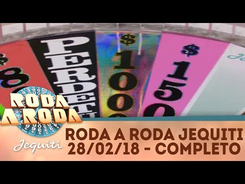 Roda a Roda Jequiti (28/02/18) | Completo