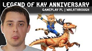LEGEND OF KAY ANNIVERSARY PO POLSKU | #8 | GAMEPLAY PL | WALKTHROUGH