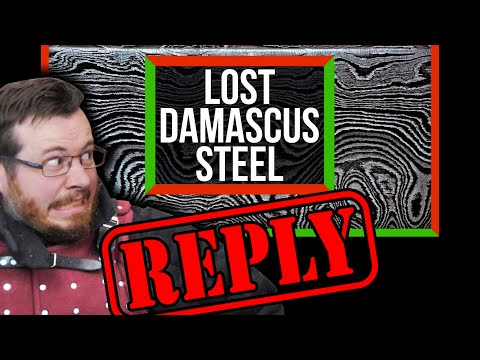 """SciShow GOT IT WRONG! Reply to The """"Lost"""" Recipe for Damascus Steel, Feat, IPostSwords"""