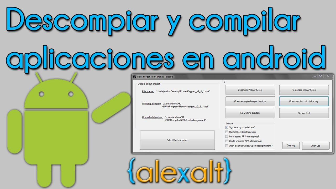 Descompilar y compilar aplicaciones para android apks for Aplicaciones para android auto