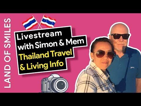Livestream with Simon and Mem Thailand Travel and living Information