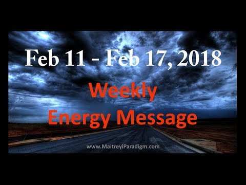 Conscious Living Weekly Energy Message for the week of Feb 11, 2018 thru Feb 17, 2018