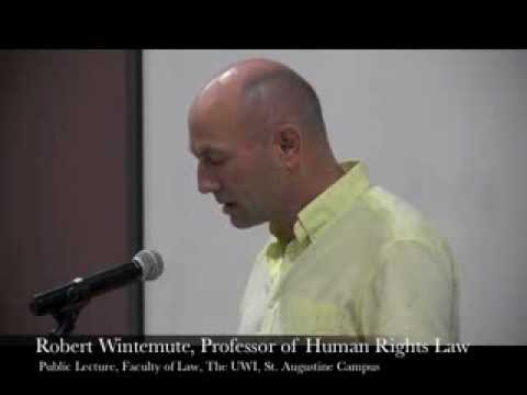 Faculty of Law, Public Lecture on Human Rights — Part 3 Professor Robert Wintemute