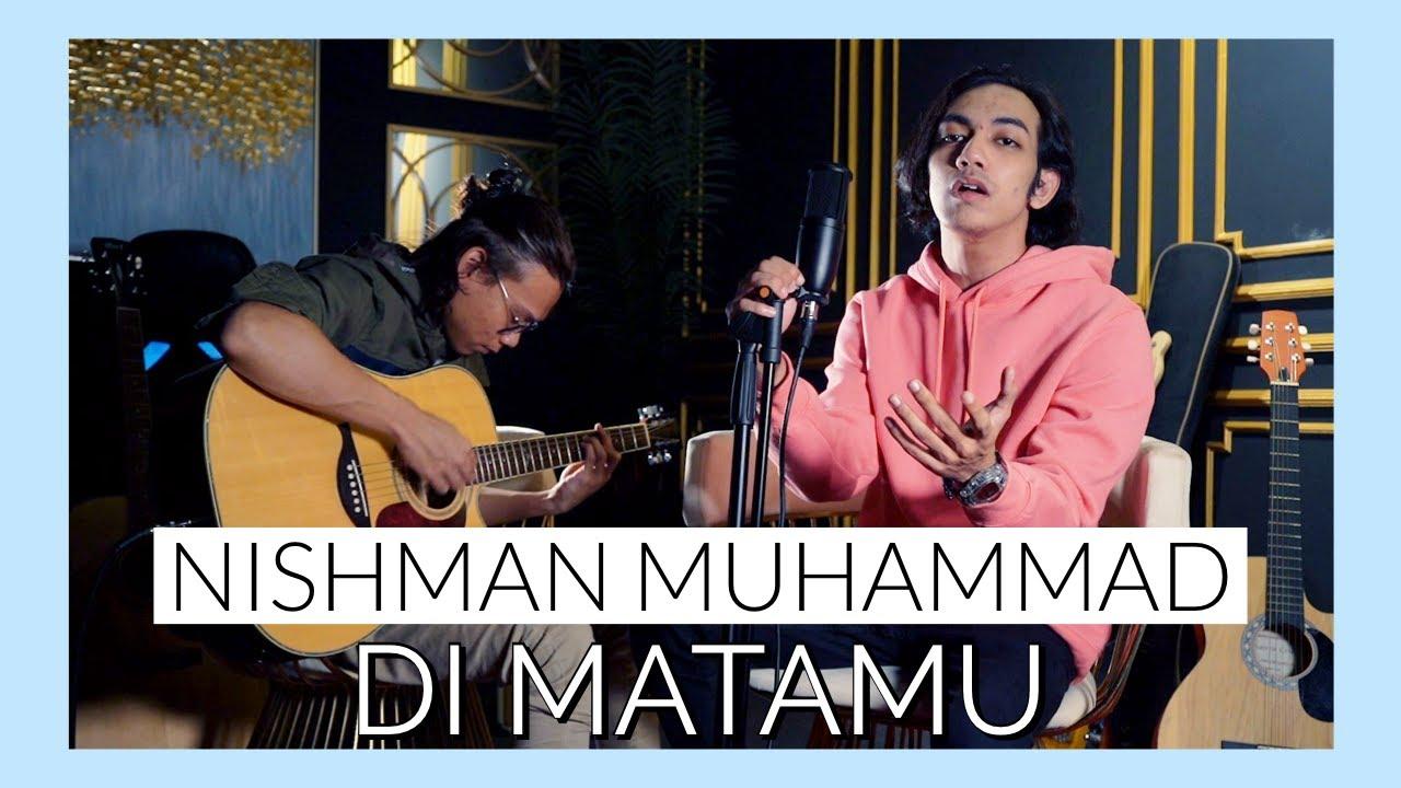 Di Matamu cover by Nishman Muhammad