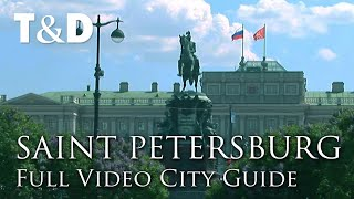 Saint Petersburg Full City Guide - Russia Best Place - Travel & Discover