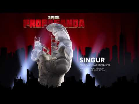 #7 Spike - Singur
