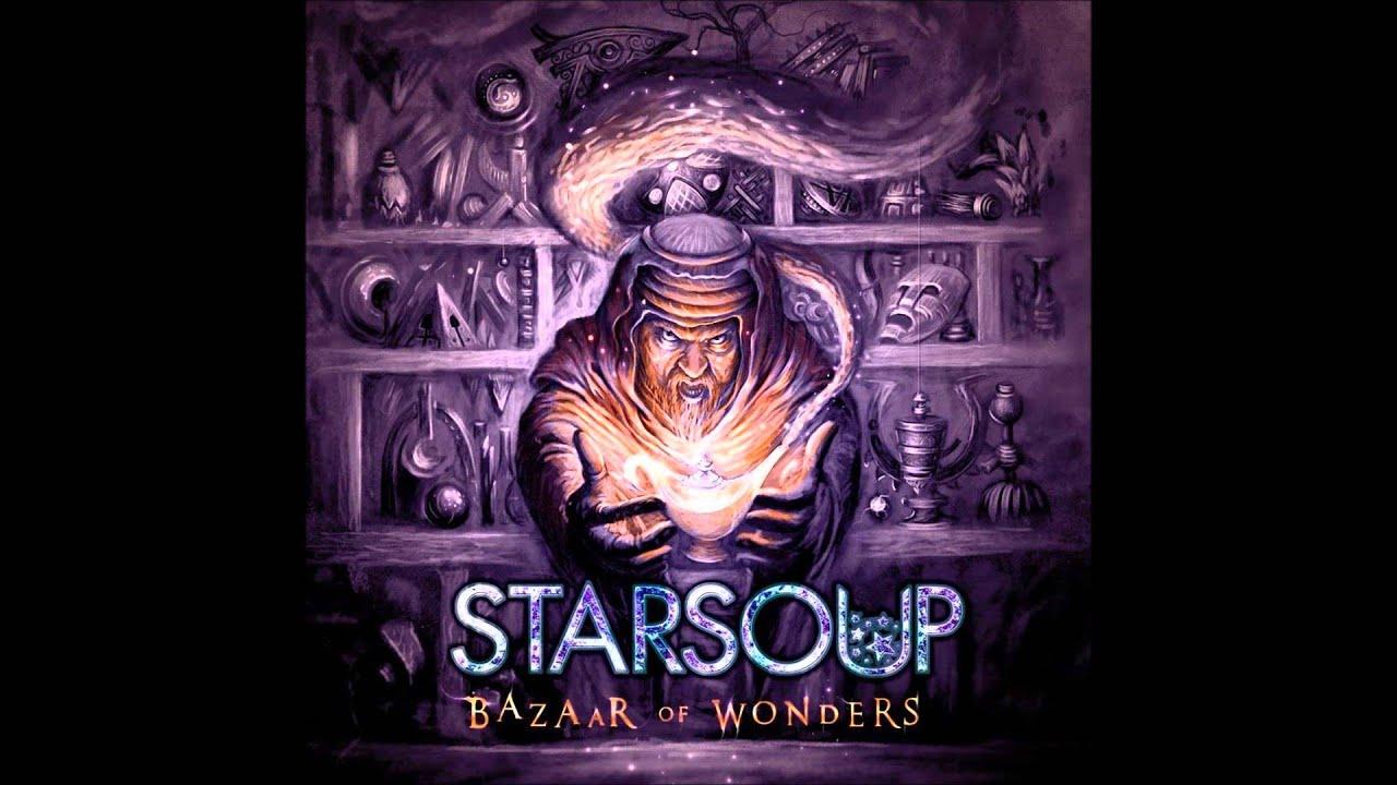 Starsoup - Bazaar Of Wonders