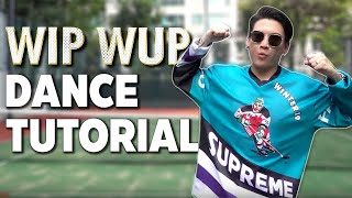[Official Dance Tutorial] WIP WUP by Mindset