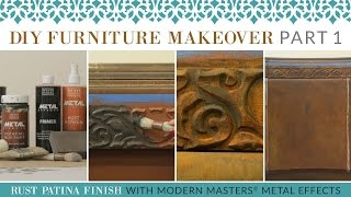 DIY Furniture Makeover Part 1: How to Paint a Faux Rust Patina Finish