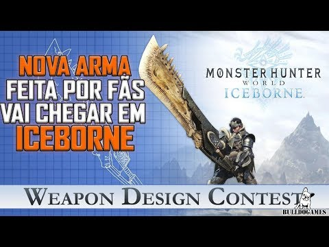 Monster Hunter World - NOVA ARMA FEITA POR FÃS VAI CHEGAR EM ICEBORNE! thumbnail