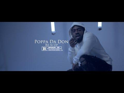 "Poppa Da Don - Re-N Up "" Official Video "" Dir By @OfficialBradpiff"