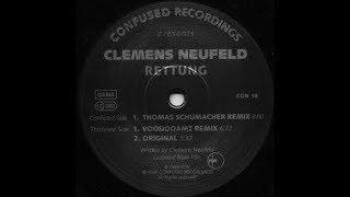 Clemens Neufeld - Rettung (Thomas Schumacher RMX)