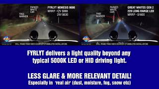 FYRLYT versus Great Whites 220 Long Range LEDs
