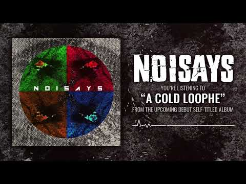 NoiSays - A Cold Loophe Mp3