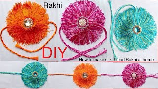 How to make rakhi | DIY : how to make silk thread rakhi at home | rakhi tutorial