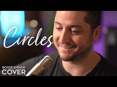 Circles  - Post Malone (Boyce Avenue acoustic cover) on Spotify & Apple