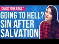🔥 Hellbound? Sin After Salvation (Justification vs Sanctification)