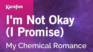 Karaoke I'm Not Okay (I Promise) - My Chemical Romance *