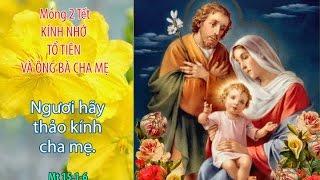 Thánh Ca Báo Hiếu Cha Mẹ - Kính Nhớ Tổ Tiên - Thánh Ca Vào Đời