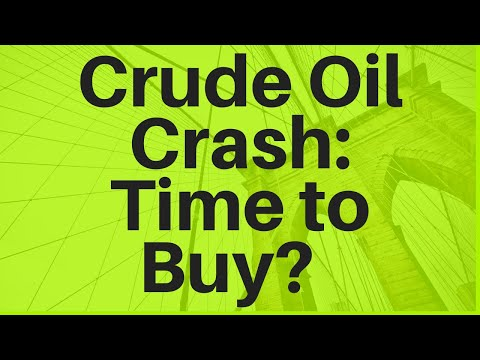 Crude Oil Crash: Time To Buy?