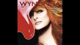 Wynonna Judd - I Want to Know What Love Is